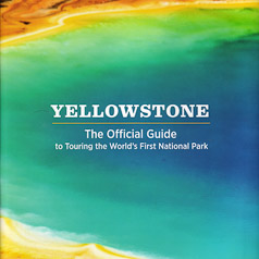 Yellowstone The Official Guide